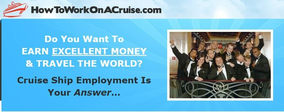 Make money while traveling the world by working in your favorite cruise line