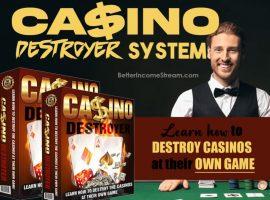 Casino Destroyer System Destroy Casinos at their Own Game