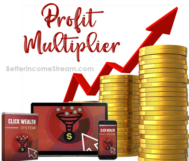 Click Wealth System Profit Multiplier