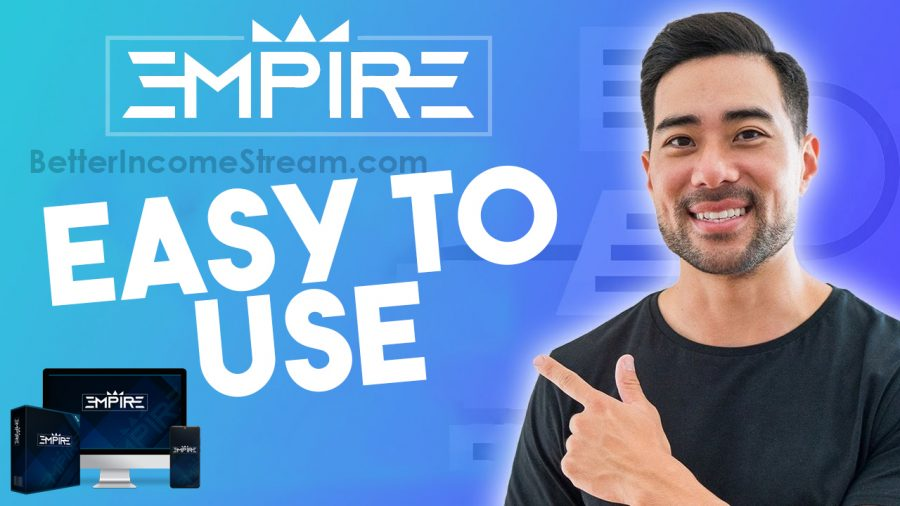 Empire Easy to Use