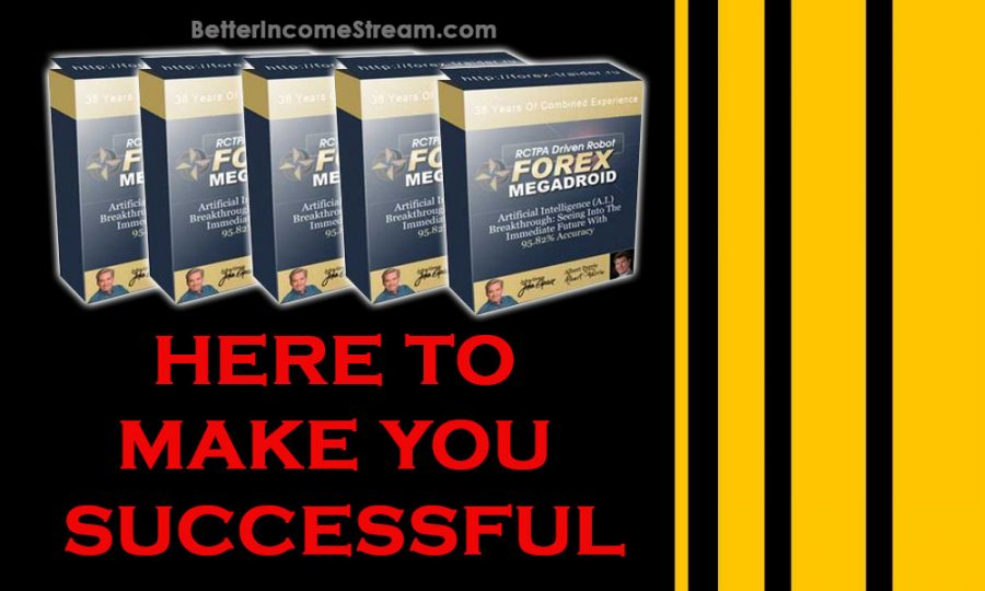 Forex Megadroid Here To Make You Successful