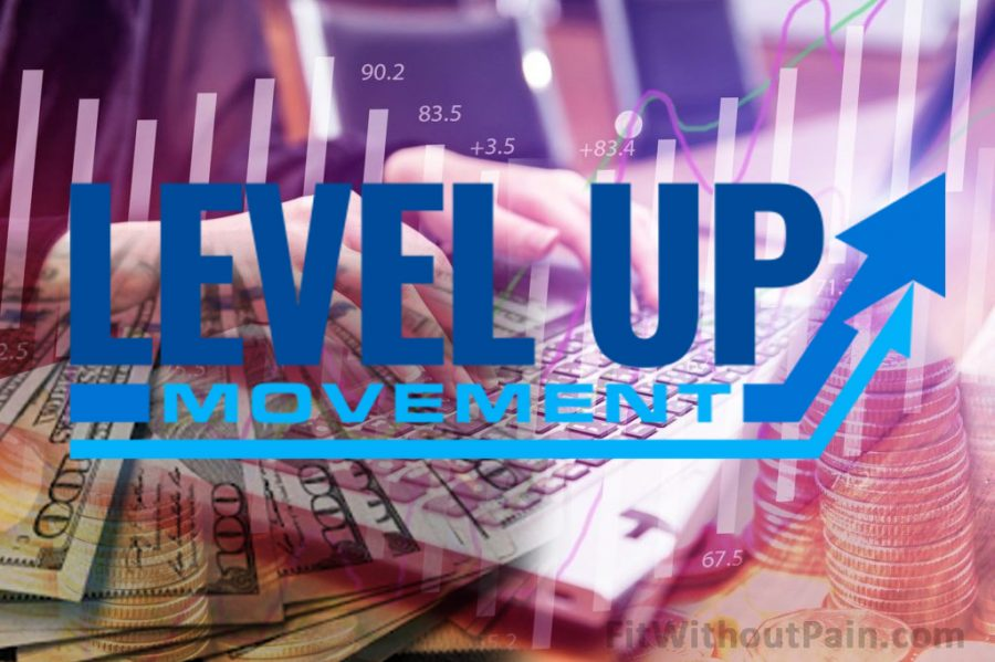 Level Up Movement Earn Millions