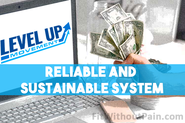 Level Up Movement Reliable and Sustainable System