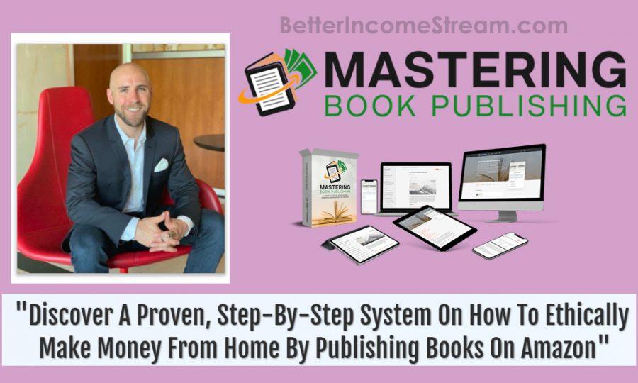 Mastering Book Publishing Stefan James