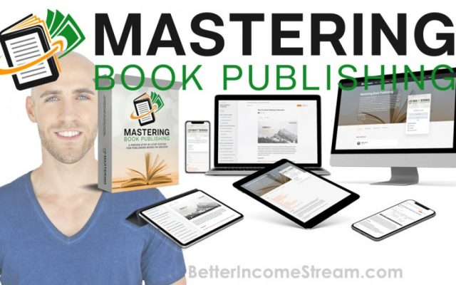 Mastering Book Publishing Step-by-Step Training Guide