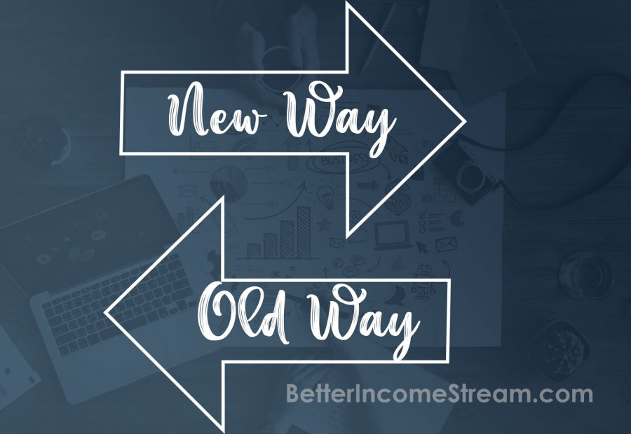 My Online Start Up Old way and new way