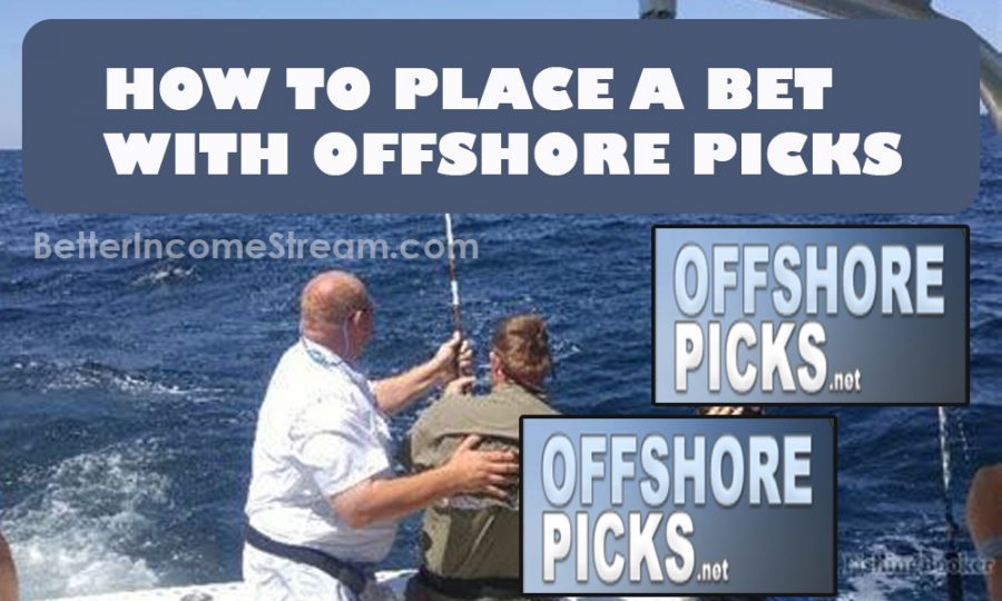 Offshore Picks How to place a bet with offshore picks