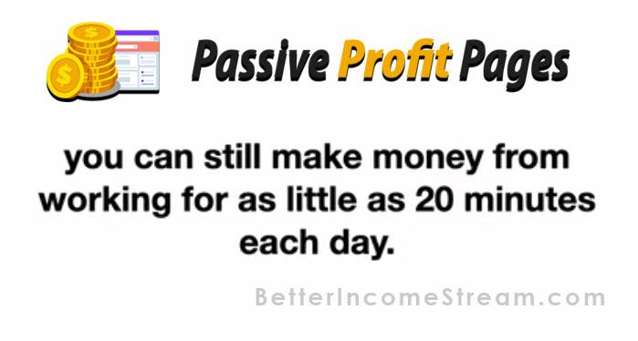 Passive Profit Pages Money each day