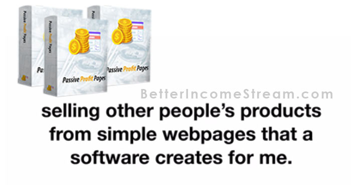 Passive Profit Pages Selling people's product