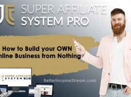 Super Affiliate System Pro How to Build Business from Nothing