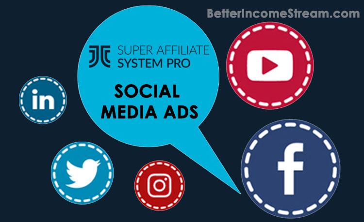 Super Affiliate System Pro Social Media Ads