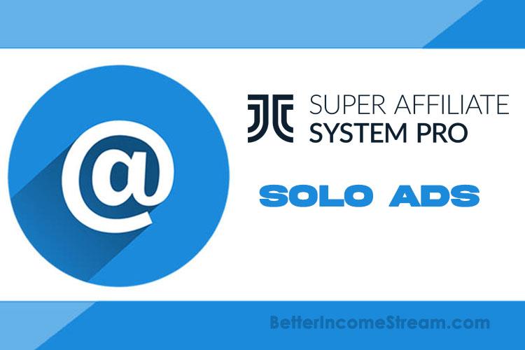 Super Affiliate System Pro Solo Ads