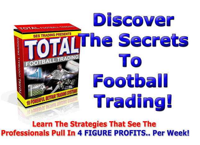 Total Football Trading Betfair Football Trading Strategies Systems