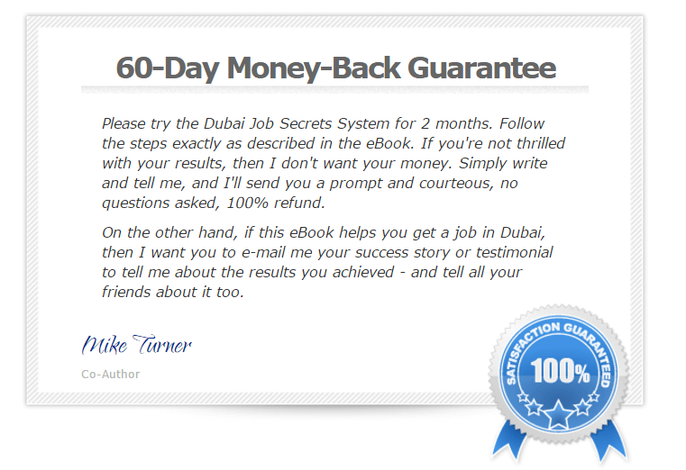 You have 60 days to try out the eBook. If it doesn't work out for you, you can simply request for 100% refund!